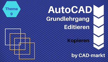 Autocad Grundlagen 09 Kopieren